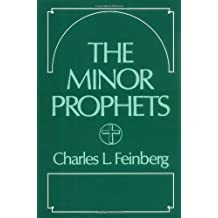 The Minor Prophets by Charles L. Feinberg (1990-01-08)