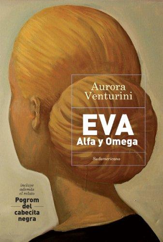 Eva: Alfa y Omega