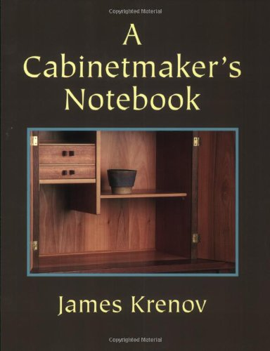 A Cabinetmaker's Notebook (Woodworker's Library)