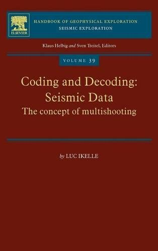 39: Coding and Decoding: Seismic Data: The Concept of Multishooting (Handbook of Geophysical Exploration: Seismic Exploration)