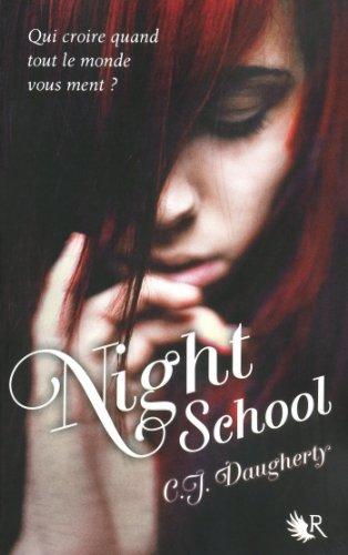 Night School - Tome 1 par [DAUGHERTY, C. J.]