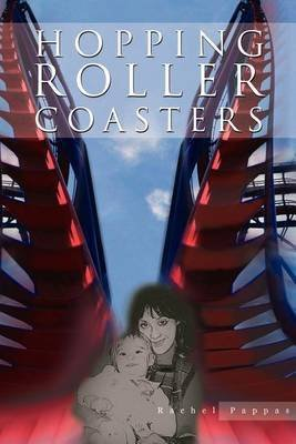 [(Hopping Roller Coasters)] [By (author) Rachel Pappas] published on (August, 2012)