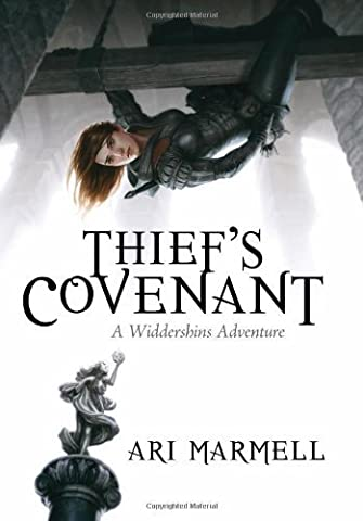Thief's Covenant: A Widdershins Adventure by Ari Marmell (2012-02-21)