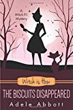 Witch Is How The Biscuits Disappeared (A Witch P.I. Mystery, Band 31)