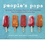 [(People's Pops: 55 Recipes for Ice Pops, Shave Ice, and Boozy Pops from Brooklyn's Coolest Pop Shop)] [ By (author) Nathalie Jordi, By (author) David Carrell ] [June, 2012]