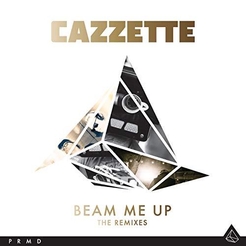 Beam Me Up (Original Mix) (Cazzette Beam Up Me)