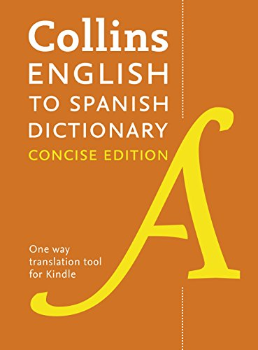 Collins Concise English-Spanish Dictionary / Diccionario Collins Concise Inglés-Español (Collins Concise Spanish nº 1) por Harper Collins Publishers