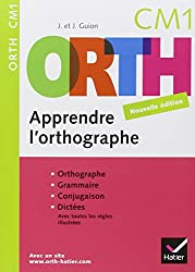 ORTH CM1 : Apprendre l'orthographe