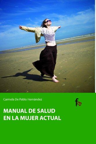 Manual De Salud En La Mujer Actua (Ciencias sanitarias) por Carmela De pablo Hernández