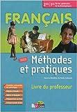 Méthodes et pratiques 2de/1re Livre du professeur de Denis Labouret (Series Editor) ( 7 septembre 2011 )