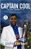 Captain Cool  The M S Dhoni Story English 3rd Edition        Paperback