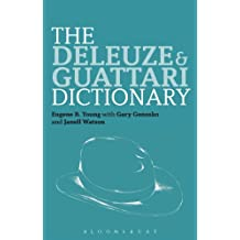 The Deleuze and Guattari Dictionary (Bloomsbury Philosophy Dictionaries) (English Edition)