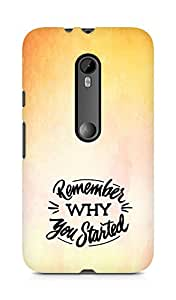 AMEZ remember why you started Back Cover For Motorola Moto G3