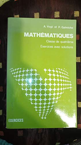 Exercices avec solutions de mathématiques : Classe de 4e