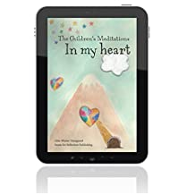 The Children's Meditations In my Heart (English Edition)