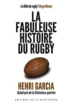 Fabuleuse histoire du rugby par [Garcia, Henri]