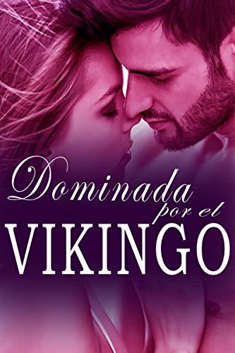 Dominada por el vikingo de Esmeralda Lynn