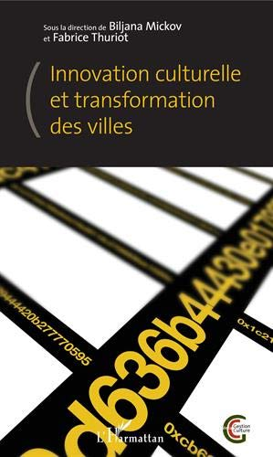 Innovation culturelle et transformation des villes