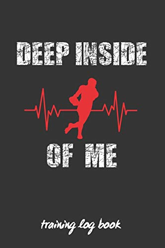 DEEP INSIDE OF ME: RUGBY COACH WORKBOOK | TRAINING  JOURNAL | KEEP TRACK OF EVERY DETAIL OF YOUR TEAM GAMES | PITCH TEMPLATES FOR MATCH PREPARATION AND ANUAL CALENDAR INCLUDED.