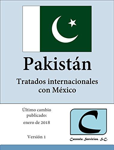 Pakistán - Tratados Internacionales con México por Cateralu Servicios SC