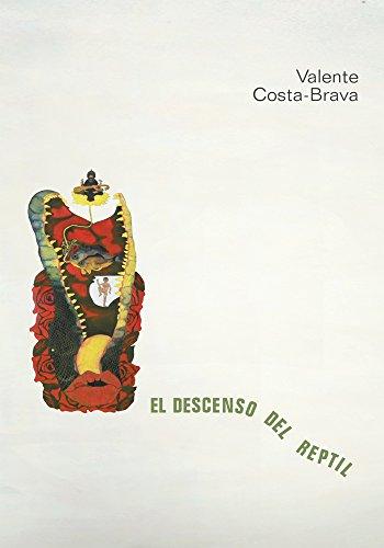 El Descenso Del Reptil por Valente Costa-Brava