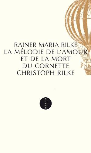 la-mlodie-de-l-39-amour-et-de-la-mort-du-cornette-chritoph-rilke
