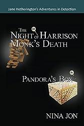 The Night of Harrison Monk's Death & Pandora's Box (Jane Hetherington's Adventures in Detection)