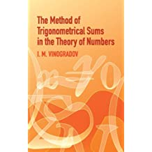Method of Trigonometrical Sums in the Theory of Numbers