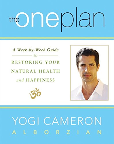 the-one-plan-a-week-by-week-guide-to-restoring-your-natural-health-and-happiness