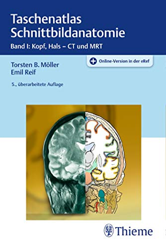 Taschenatlas Schnittbildanatomie: Band I: Kopf, Hals -