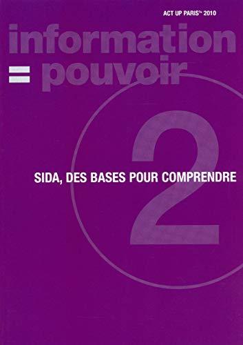 SIDA, des bases pour comprendre par ACT UP PARIS