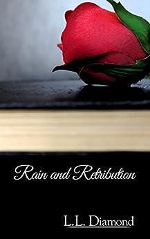 Rain and Retribution by [Diamond, L.L.]
