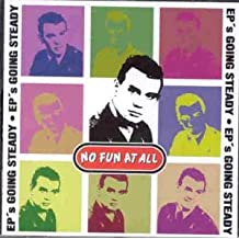 Ep's Going Steady by No Fun At All (1998-04-13)