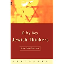 Fifty Key Jewish Thinkers (Routledge Key Guides)