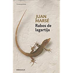 Rabos de lagartija (CONTEMPORANEA) de Juan Marse (2 mar 2011) Tapa blanda -- Premio Nacional de Narrativa 2001