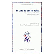 Le vote de tous les refus : Les élections présidentielle et législatives de 2002