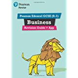 Pearson REVISE Edexcel GCSE (9-1) Business Revision Guide + App: for home learning, 2021 assessments and 2022 exams…