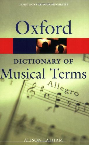 The Oxford Dictionary Of Musical Terms (Oxford Paperback Reference) (Of Dictionary Dance Oxford)