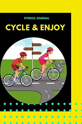 Fitness Journal Cycle & Enjoy: Bike Tours Journey Diary
