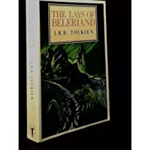 The Lays of Beleriand (The History of Middle-Earth)