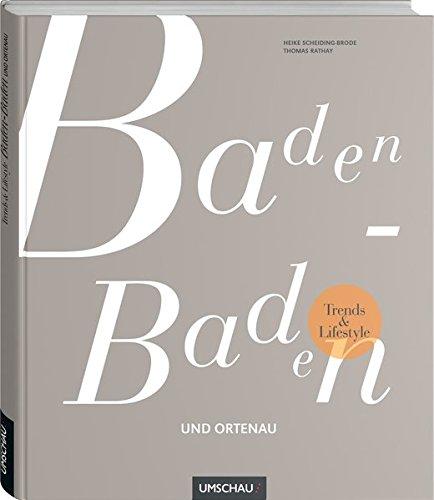 Trends und Lifestyle Baden-Baden und Ortenau