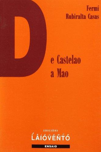 De Castelao a Mao: O novo nacionalismo radical galego (1959-1974) : orixes, configuración e desenvolvimento da Unión do Pobo Galego (Ensaio)
