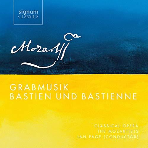 Mozart : Grabmusik, Bastien et Bastienne