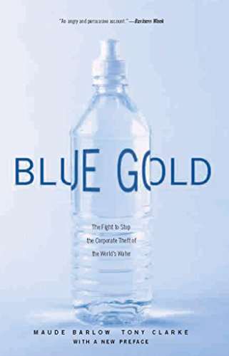 to Stop the Corporate Theft of the World's Water (English Edition) ()