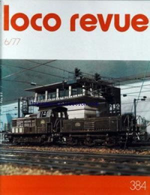 LOCO REVUE [No 384] du 01/06/1977 - LA REVUE DES MODELISTES ET AMATEURS. CONSTRUCTION - MODELISME - ELECTRONIQUE - MOROP.