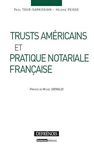 Trusts américains et pratique notariale française