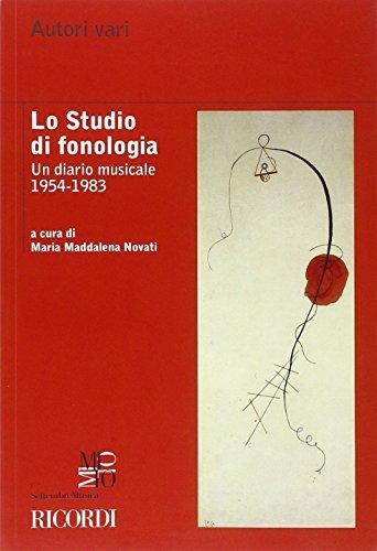 Lo studio di fonologia. Un diario musicale 1954-1983 (Mito settembre musica. Saggi)
