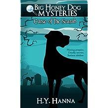 Big Honey Dog Mysteries #1: Curse of the Scarab (Volume 1) by H Y Hanna (2013-09-18)