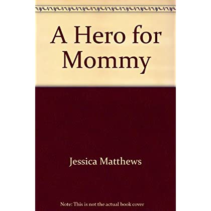 A Hero for Mommy