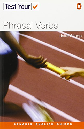 Test Your Phrasal Verbs NE (Penguin English)